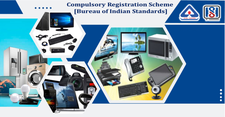 BIS REGISTRATION FOR ELECTRONIC & IT PRODUCTS
